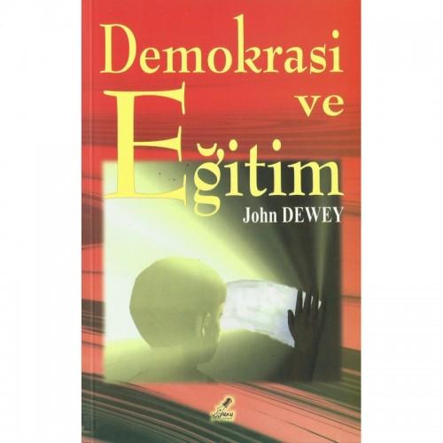 Demokrasi ve Eğitim - John Dewey